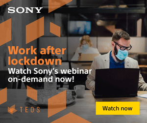 Watch Sony's webinar 'Work After Lockdown' on-demand now